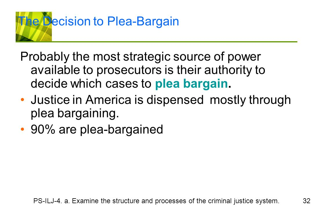 Plea Bargaining in the United States Criminal Justice System - Essay Example