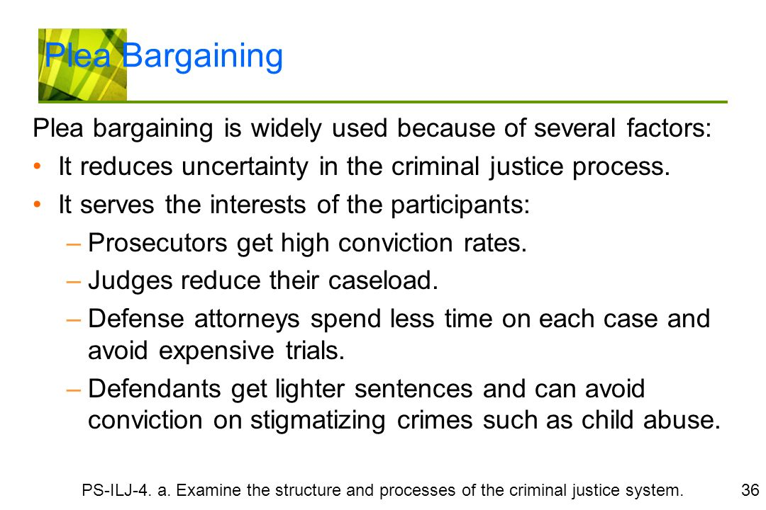 plea bargaining is it really necessary Land without plea bargaining: how the germans do it the proposition that plea bargaining is not really so bad  majority is necessary to convict and to sentence.