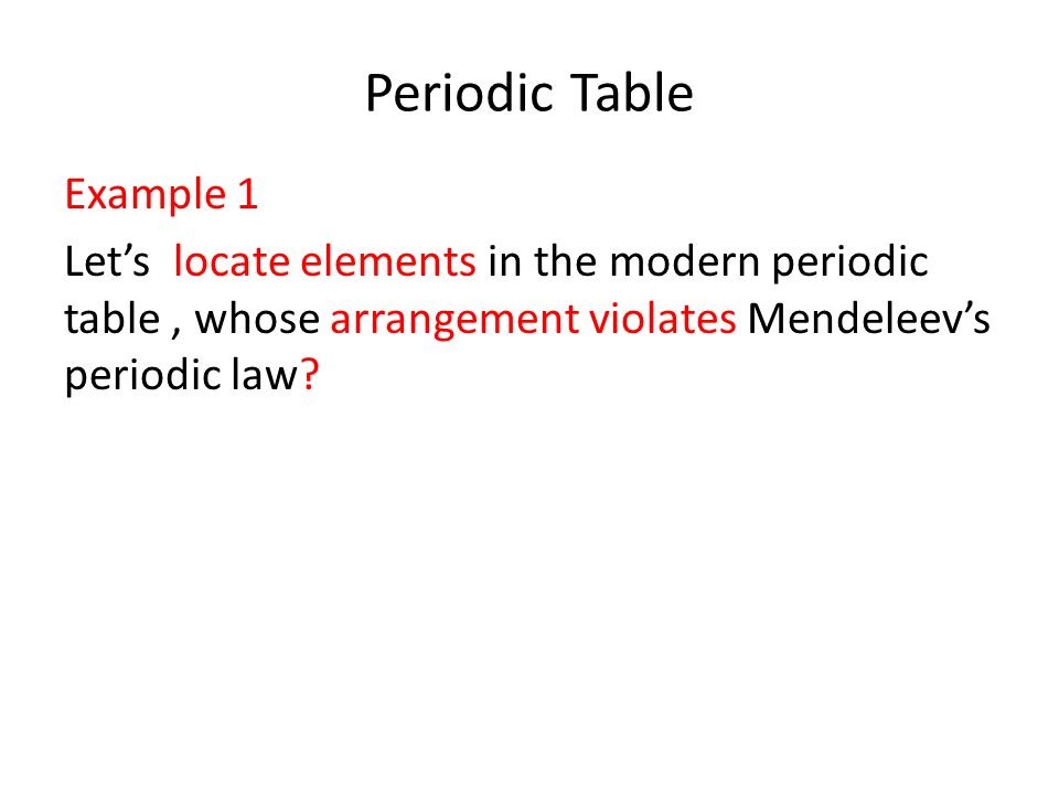 Periodic Law Example The Periodic Table &am...