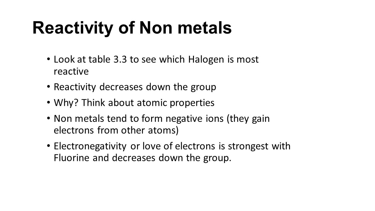What is the most reactive nonmetal on the periodic table gallery unit 3chapters 3 8 notes chemistry cpa ppt download reactivity of non metals gamestrikefo gallery gamestrikefo Images