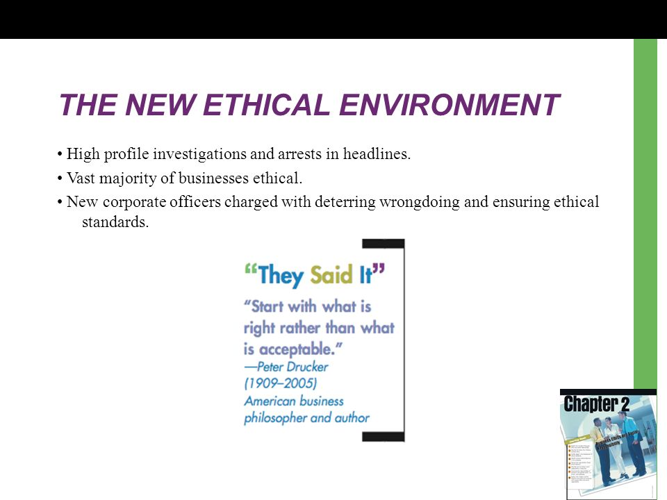 THE NEW ETHICAL ENVIRONMENT