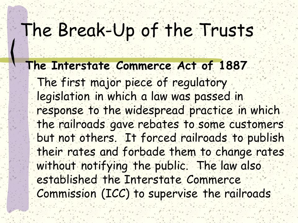 The Break-Up of the Trusts
