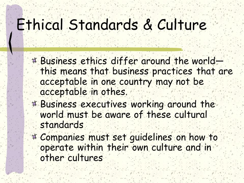Ethical Standards & Culture