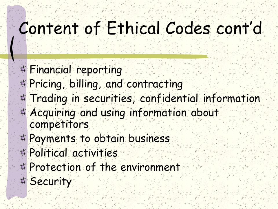 Content of Ethical Codes cont'd