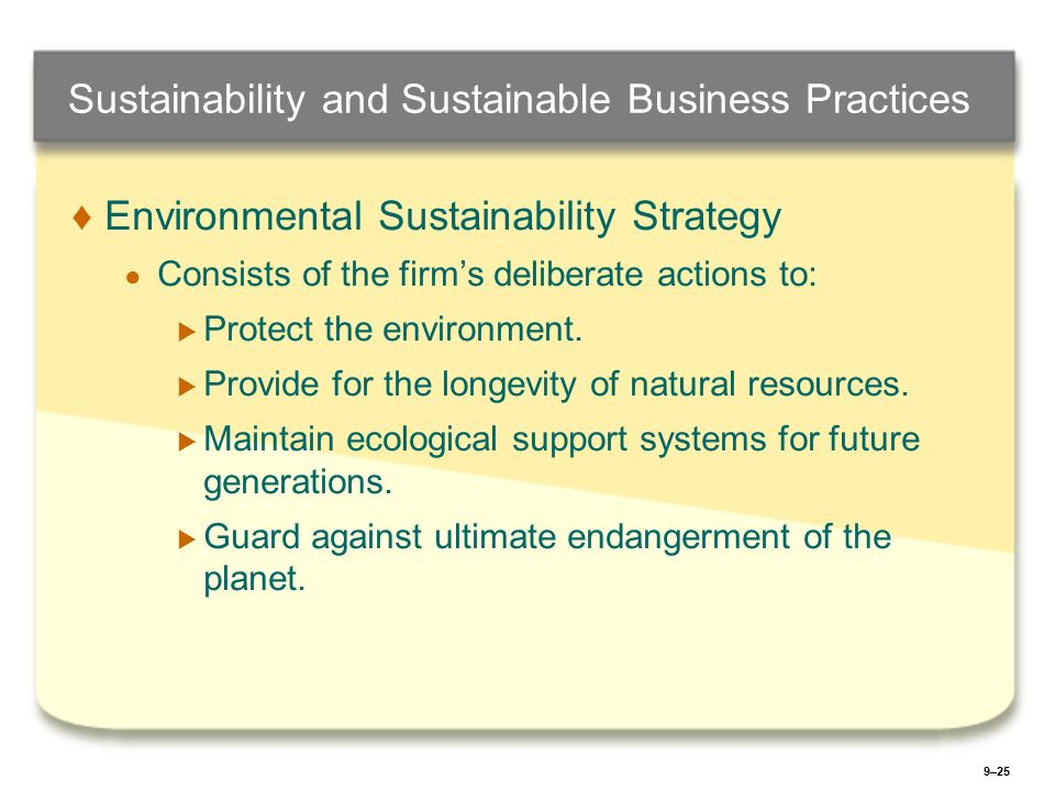environmental sustainable practices Sustainable cleaning program improving the quality of your indoor environment is something  products and practices for maintaining sustainable buildings that .