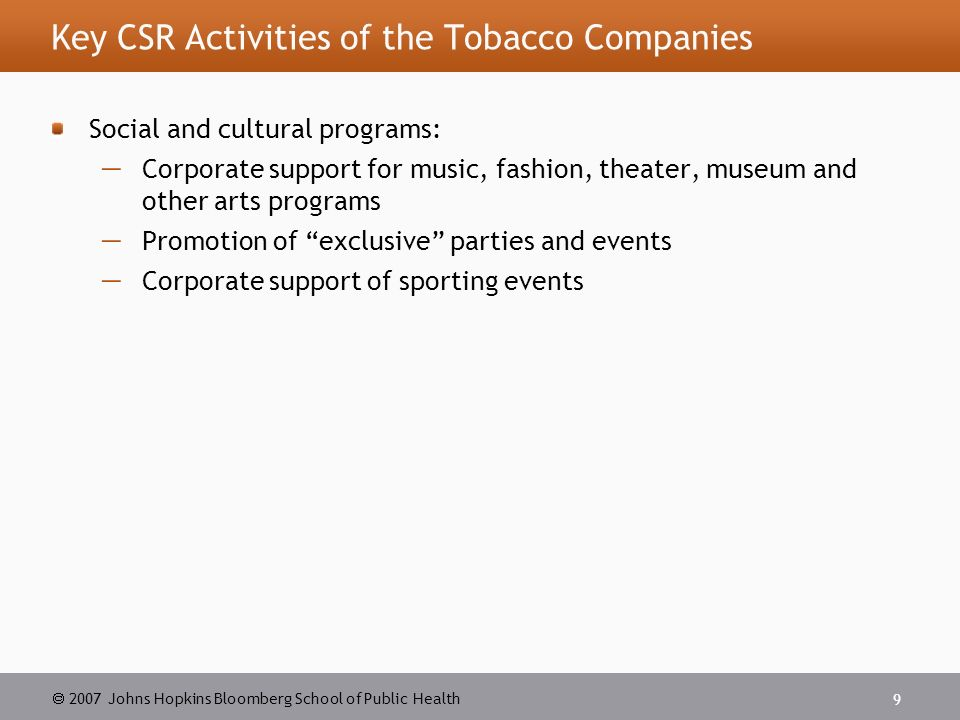 tobacco companies and csr activities Recent attempts by large tobacco companies to represent themselves as socially responsible have been widely dismissed as image.
