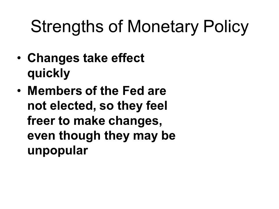 strengths and weaknesses of monetary and fiscal policies The monetary and fiscal policies, although controlled by two different organizations, are the ways that our economy is kept under control both.