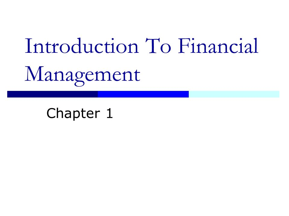 introduction to financial management 2 Financial concepts: the risk/return tradeoff whether you're a seasoned veteran or a brand new investor, the financial world can be a daunting and confusing place.
