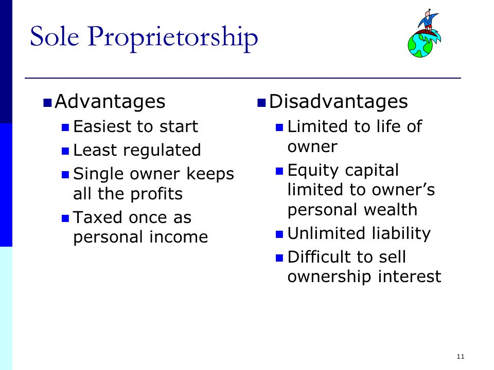 an analysis of the trade offs of running a sole proprietorship and the advantages of partnerships co Each partner is equally liable for the partnership's obligations most states do not require that general partners register with an agency the legal name of partnerships is based on the names of the participants so if paul bunyan and john henry start a business partnership, the legal name would normally be bunyan & henry.