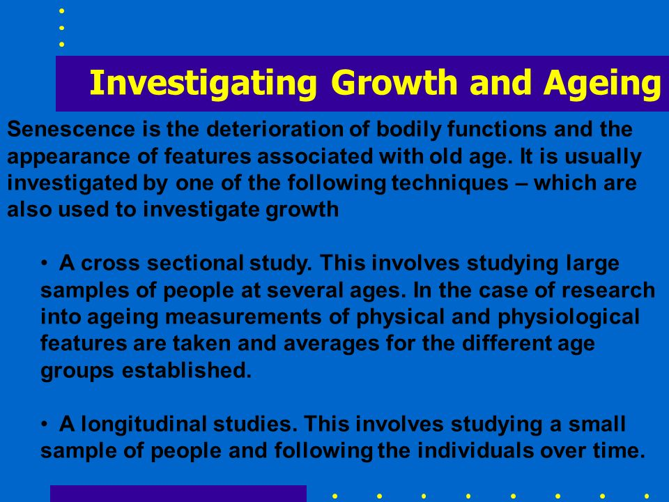 Investigating Growth and Ageing