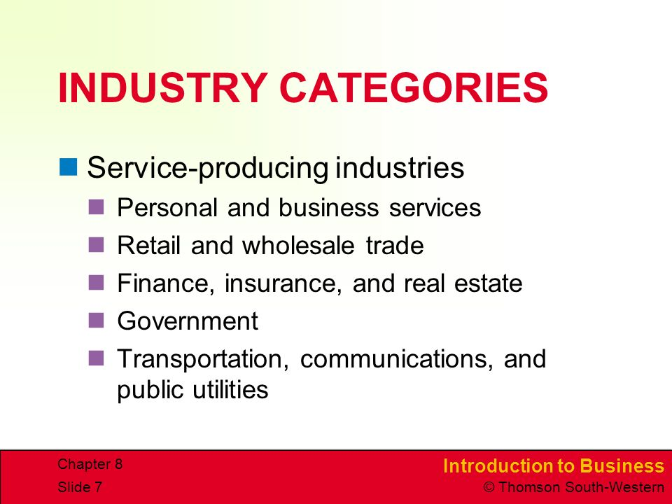 INDUSTRY CATEGORIES Service-producing industries