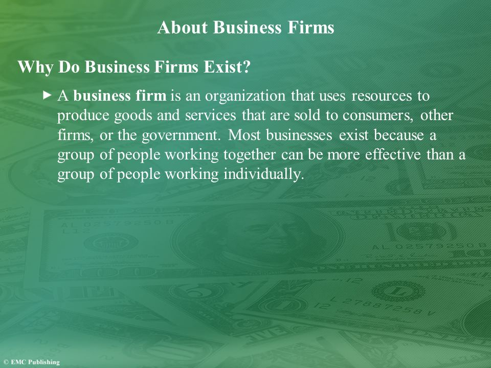 About Business Firms Why Do Business Firms Exist