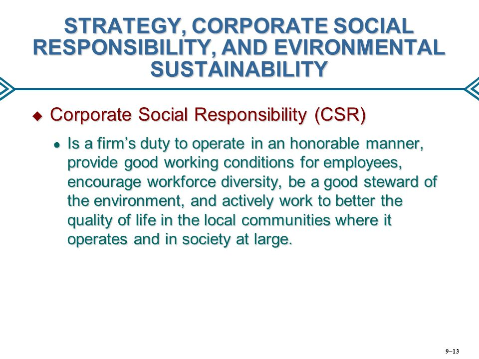 strategy of corporate social responsibility International journal of corporate strategy and social responsibility, from inderscience publishers, covers theoretical/empirical issues re: strategic implications of.