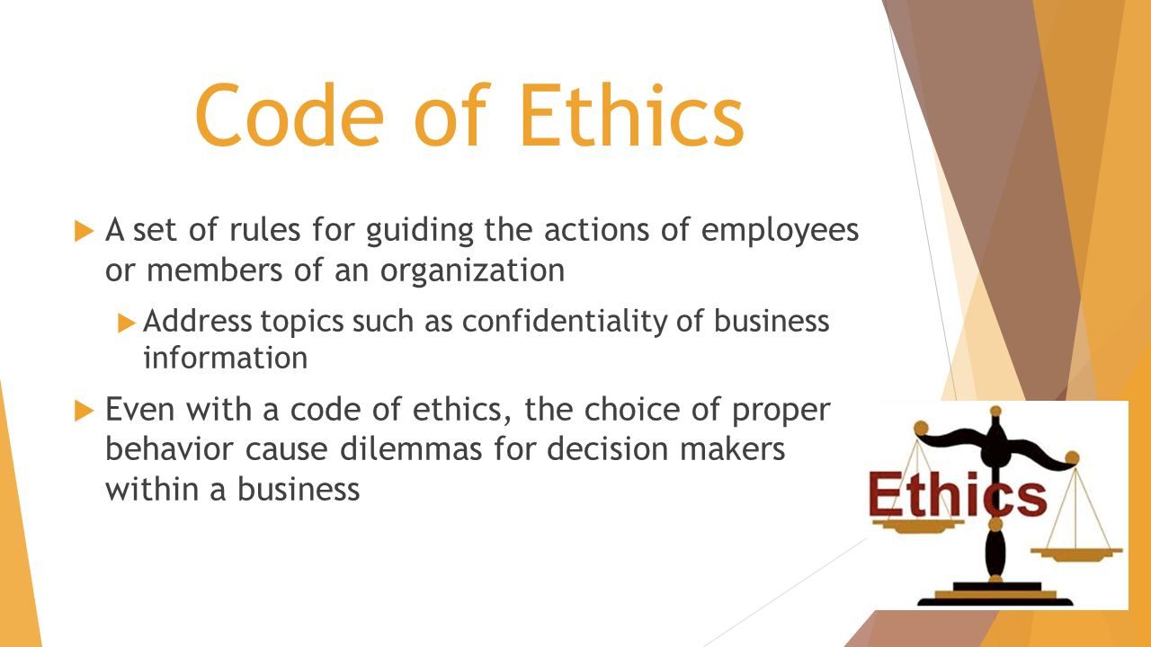 using a code of ethics to inform decision making Ethics framework  overview  • develop a common approach to enhance and guide ethical decision-making and the many excellent resources that inform this.