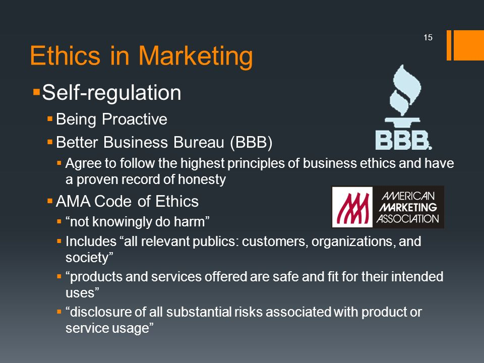 Ethics in Marketing Self-regulation Being Proactive