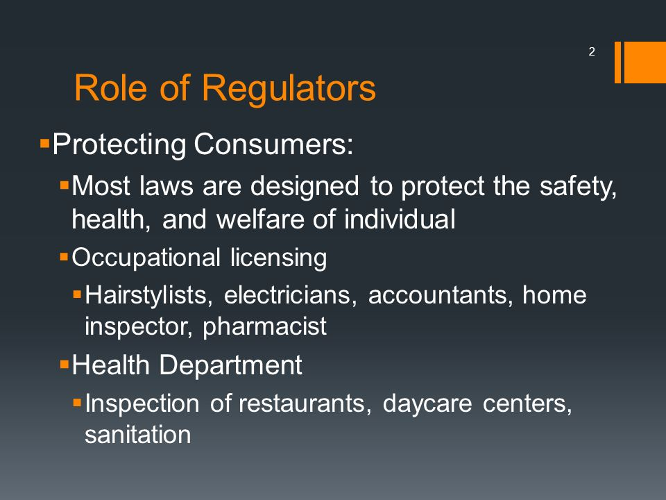 Role of Regulators Protecting Consumers: