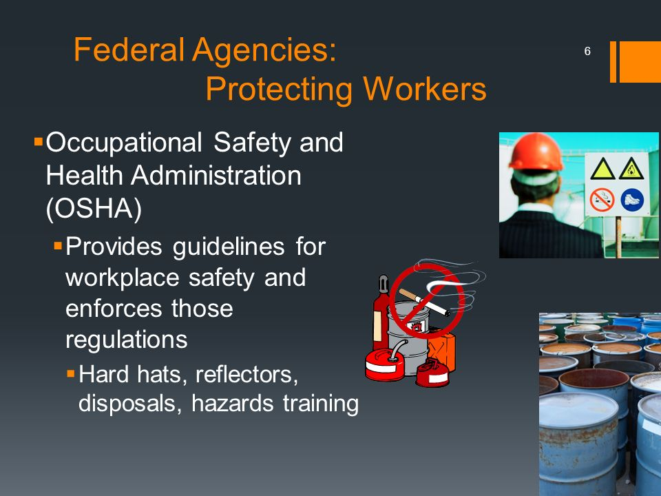 Federal Agencies: Protecting Workers