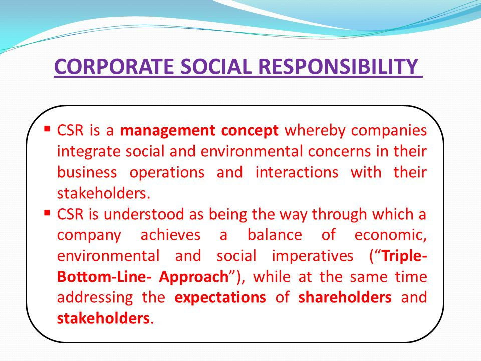 leadership and corporate social responsibility the indian way Here are some suggestions for human resources leaders on how to promote corporate social responsibility responsibility to figure out a way to leadership.