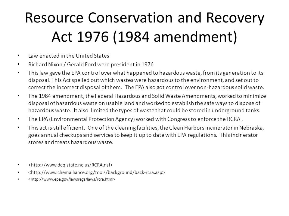 Resource Conservation and Recovery Act 1976 (1984 amendment)