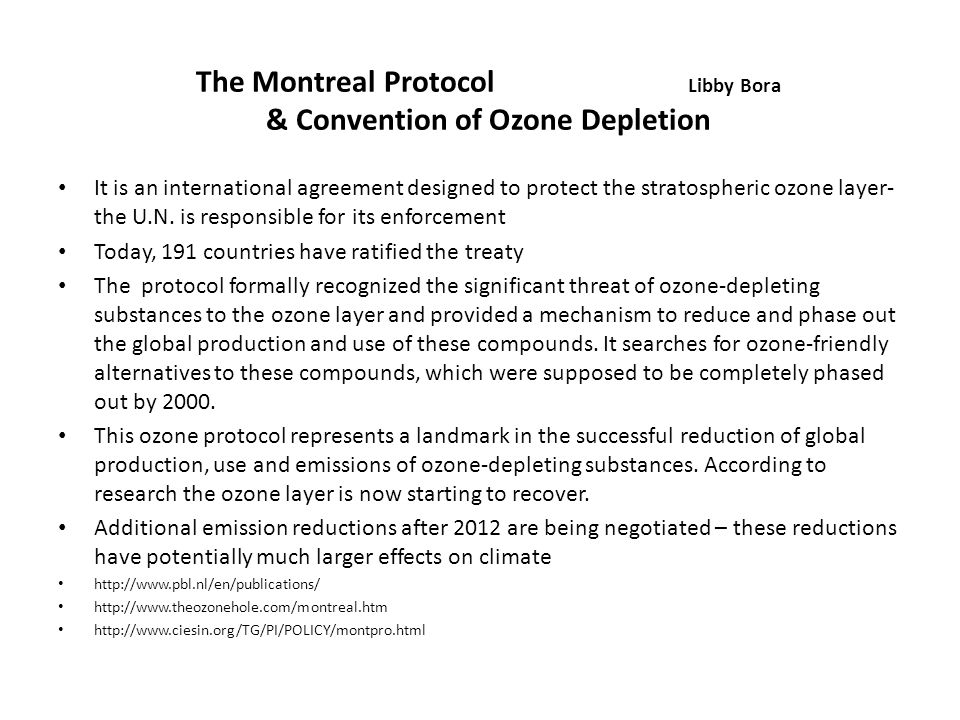 The Montreal Protocol Libby Bora & Convention of Ozone Depletion