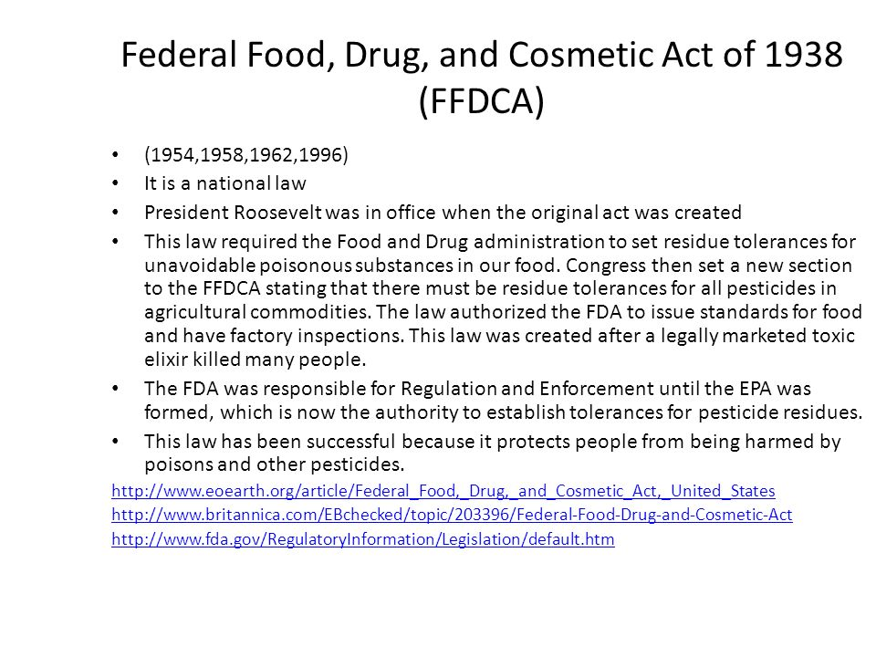 Federal Food, Drug, and Cosmetic Act of 1938 (FFDCA)