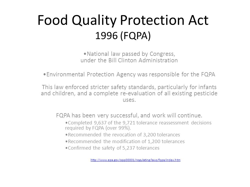 Food Quality Protection Act 1996 (FQPA)