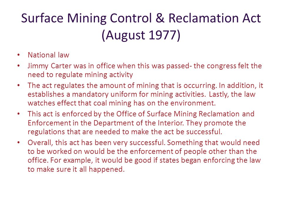 Surface Mining Control & Reclamation Act (August 1977)