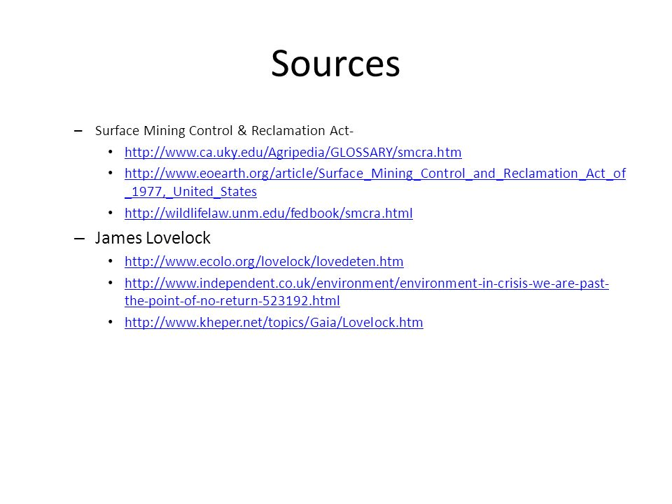 Sources James Lovelock Surface Mining Control & Reclamation Act-