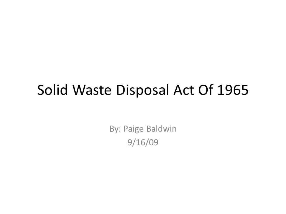 Solid Waste Disposal Act Of 1965