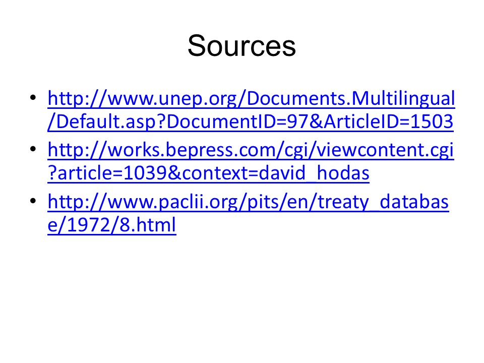 Sources http://www.unep.org/Documents.Multilingual/Default.asp DocumentID=97&ArticleID=1503.