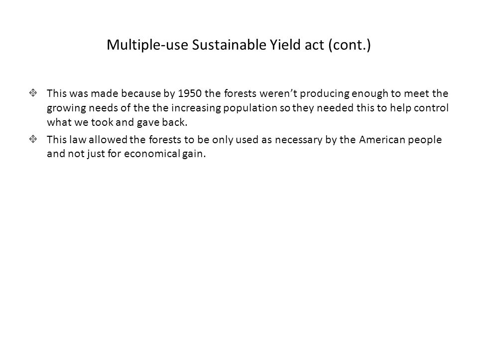 Multiple-use Sustainable Yield act (cont.)