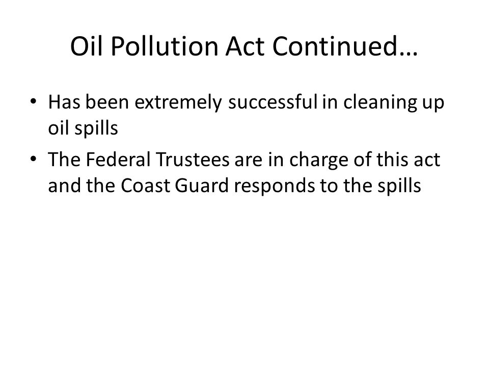 Oil Pollution Act Continued…