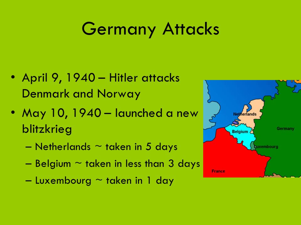 Germany Attacks April 9, 1940 – Hitler attacks Denmark and Norway