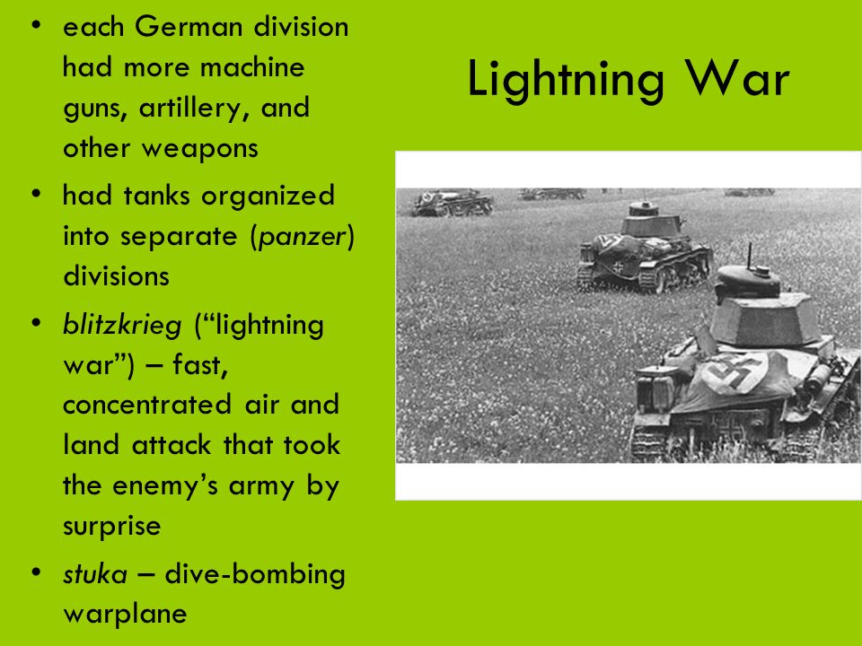 each German division had more machine guns, artillery, and other weapons