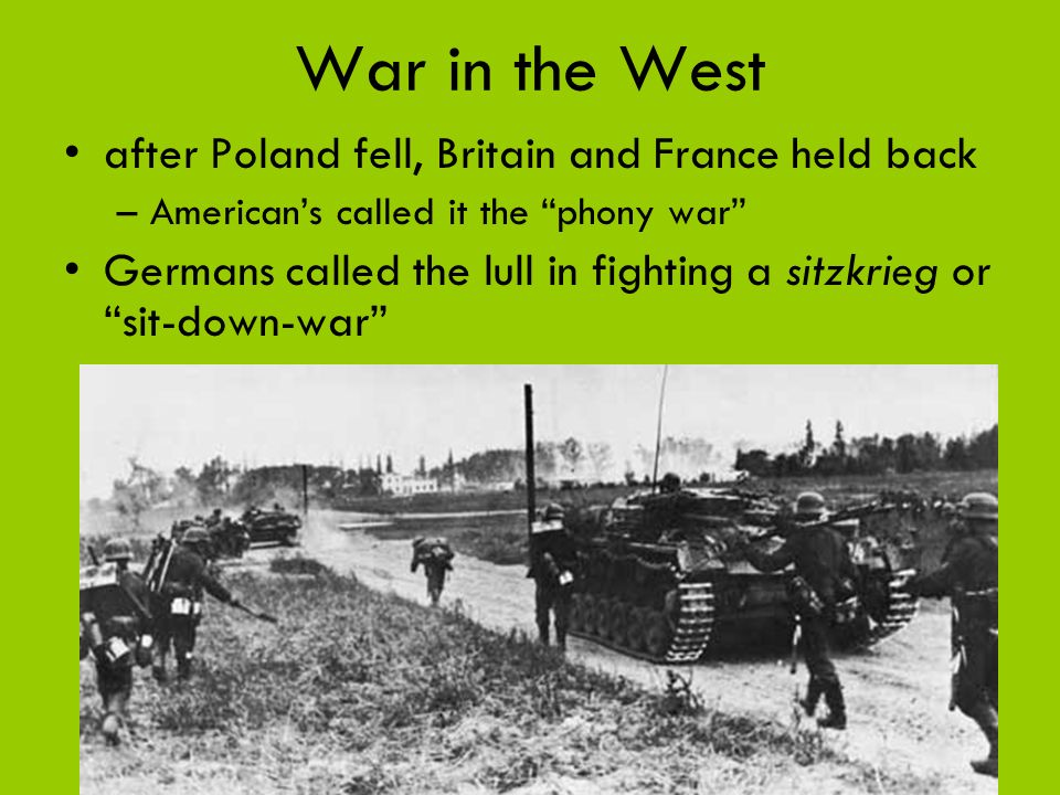 War in the West after Poland fell, Britain and France held back
