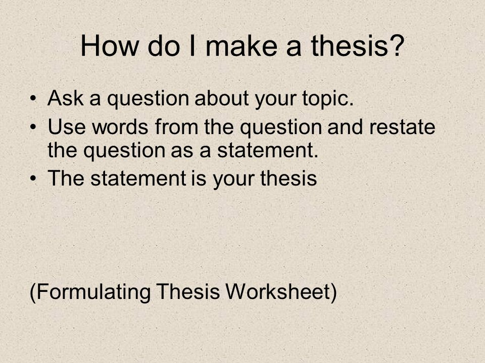 can you ask questions in a thesis statement