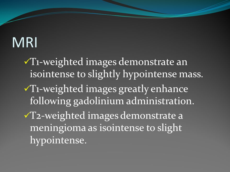 MRI T1-weighted images demonstrate an isointense to slightly hypointense mass.