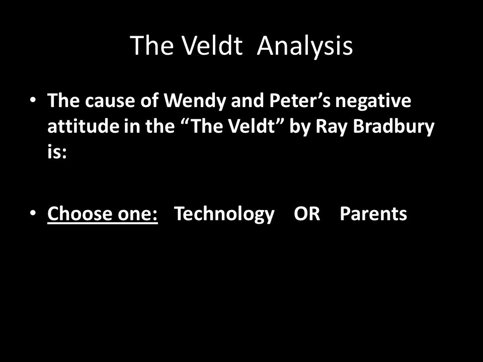 "the veldt"" by ray bradbury ppt video online  15 the veldt"