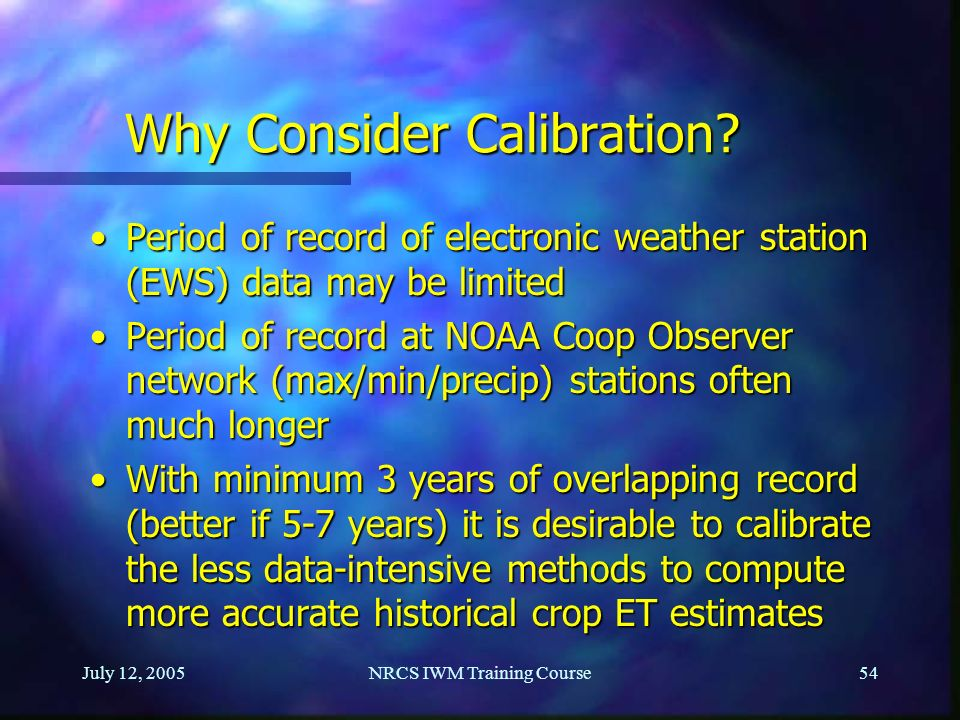 Why Consider Calibration
