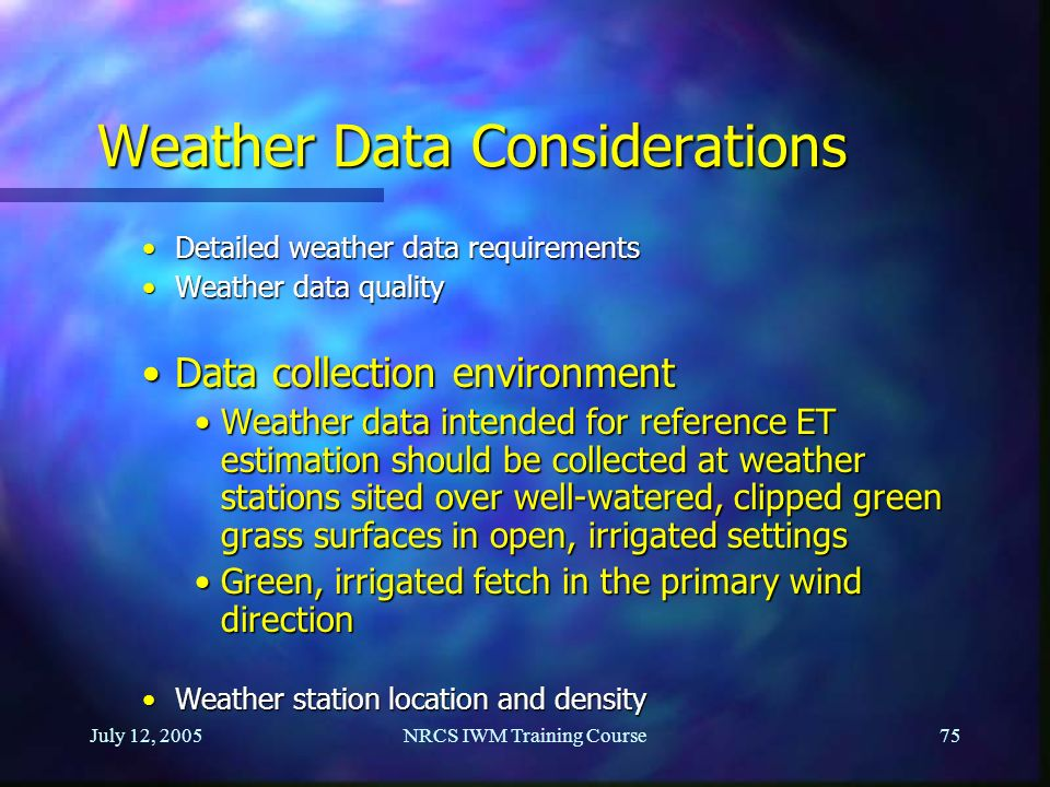 Weather Data Considerations