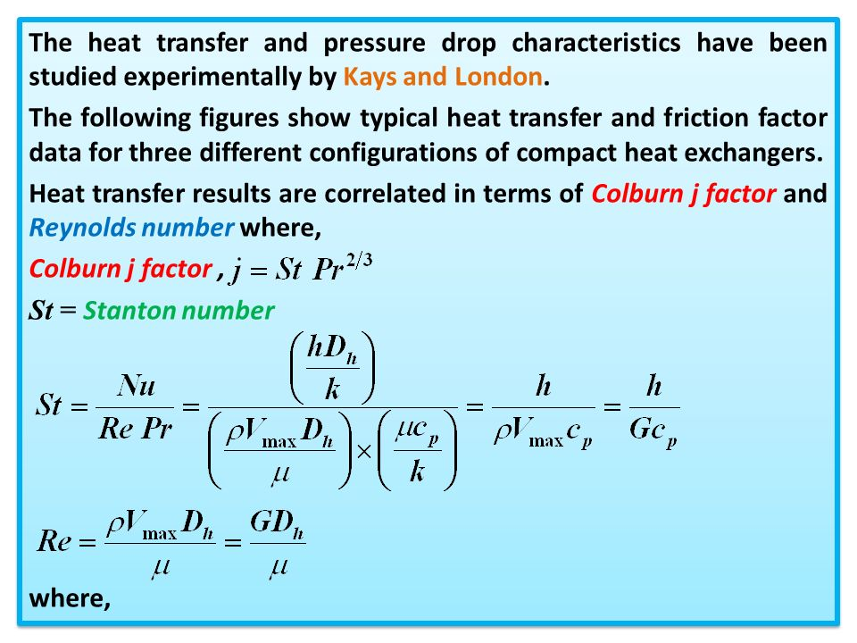 Chapter 43 compact heat exchangers ppt video online download the heat transfer and pressure drop characteristics have been studied experimentally by kays and london fandeluxe Image collections
