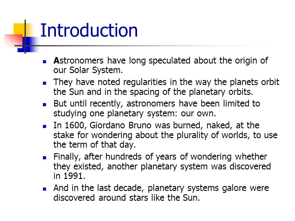 an introduction to the systems of our solar system The accepted model of our solar system with the sun in the center geocentric model the early, incorrect model of our solar system with the earth in the center.