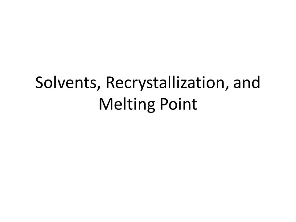 recrystallization and melting point lab report Recrystallization lab report your lab report should consist of the following impurity  organic chemistry chemistry 330 recrystallization and melting point.