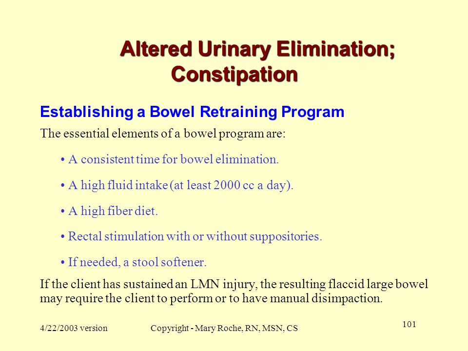 Altered Urinary Elimination; Constipation