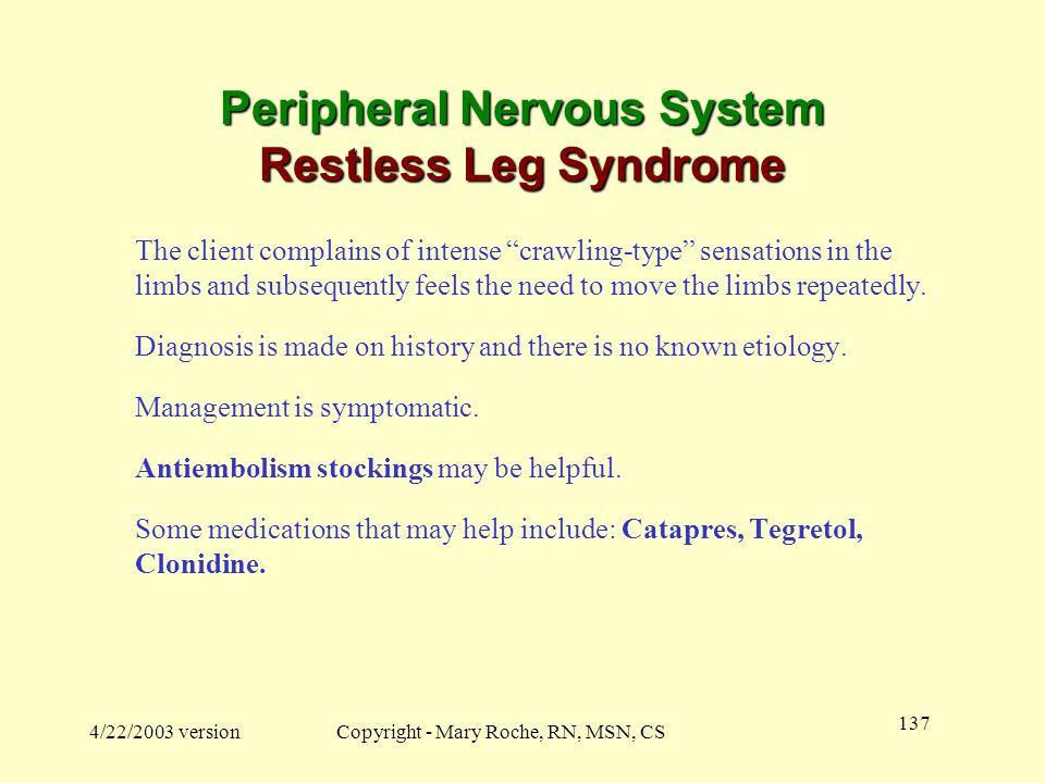 Peripheral Nervous System Restless Leg Syndrome