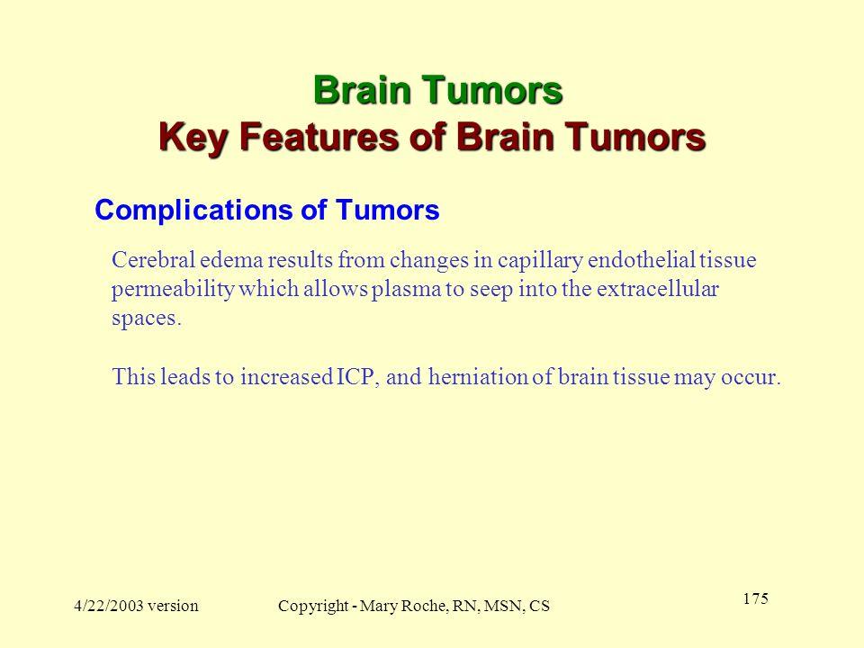 Brain Tumors Key Features of Brain Tumors