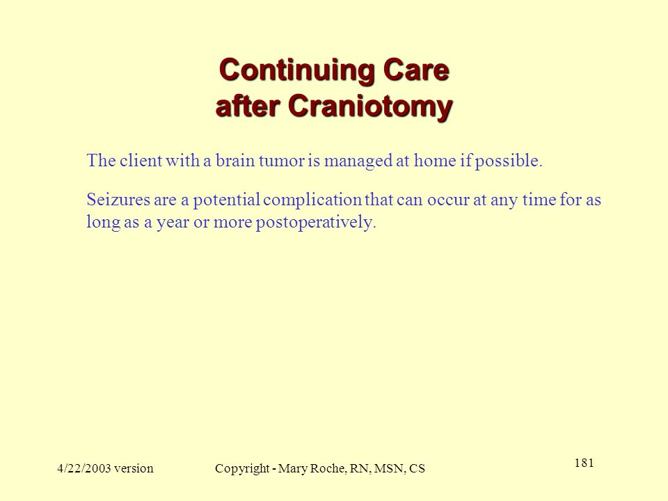 Continuing Care after Craniotomy