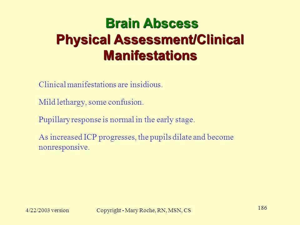 Brain Abscess Physical Assessment/Clinical Manifestations