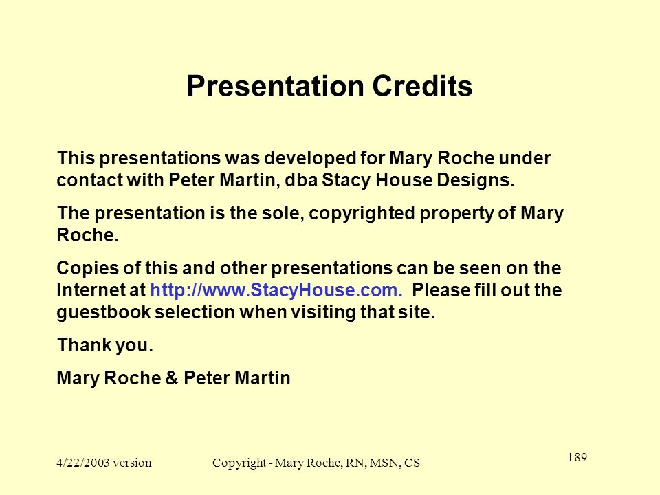 Copyright - Mary Roche, RN, MSN, CS