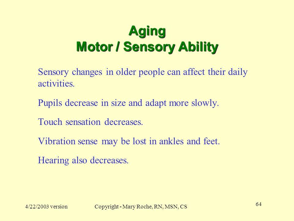 Aging Motor / Sensory Ability
